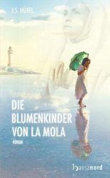 Die Blumenkinder von La Mola