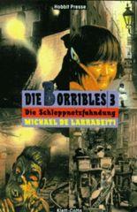 Die Borribles, 3 Bde., Bd.3, Die Schleppnetzfahndung (Hobbit Presse)