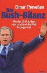 Die Bush-Bilanz