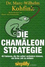 Die Chamäleon-Strategie