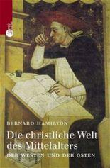 Die christliche Welt des Mittelalters