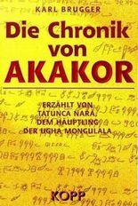 Die Chronik von Akakor
