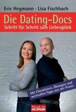 Die Dating-Docs - Schritt für Schritt zum Liebesglück