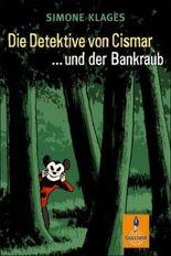 Die Detektive von Cismar ... und der Bankraub (Band 2)
