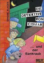Die Detektive von Cismar... und der Bankraub - Band 2