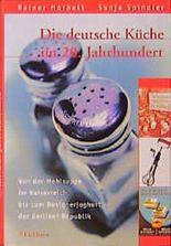 Die deutsche Küche im 20. Jahrhundert