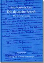 Die deutsche Schrift. The German Script