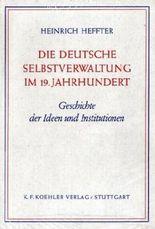 Die deutsche Selbstverwaltung im 19. Jahrhundert