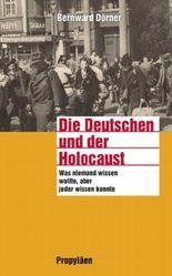 Die Deutschen und der Holocaust