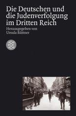 Die Deutschen und die Judenverfolgung im Dritten Reich
