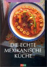 Die echte mexikanische Küche