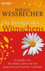 Die Energie des Wünschens