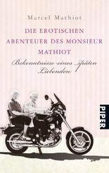 Die erotschen Abenteuer des Monsieur Mathiot