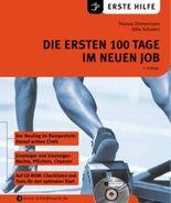 Die ersten 100 Tage im neuen Job, m. CD-ROM