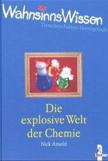 Die explosive Welt der Chemie