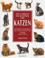 Die farbige Enzyklopädie der Katzen