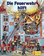 Die Feuerwehr hilft