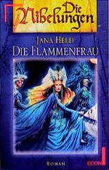 Die Flammenfrau. Die Nibelungen, 3.