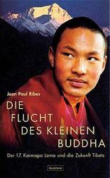 Die Flucht des lebenden Buddha