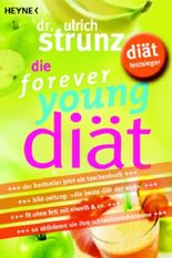 Die forever young-Diät