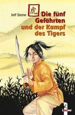 Die fünf Gefährten und der Kampf des Tigers