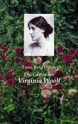 Die Gärten der Virginia Woolf