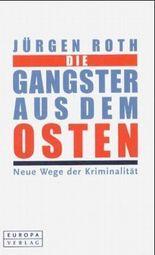 Die Gangster aus dem Osten