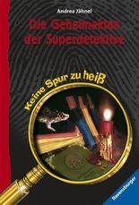 Die Geheimakten der Superdetektive