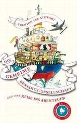 Die geheime Benedict-Gesellschaft und ihre Reise ins Abenteuer