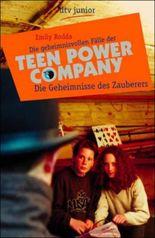 Die geheimnisvollen Fälle der Teen Power Company, Die Geheimnisse des Zauberers