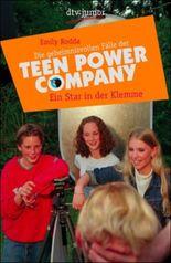 Die geheimnisvollen Fälle der Teen Power Company, Ein Star in der Klemme