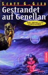 Die Genellan-Chroniken - Gestrandet auf Genellan.