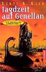 Die Genellan- Chroniken 2. Jagdzeit auf Genellan.