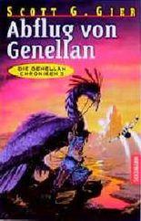Die Genellan- Chroniken 3. Abflug von Genellan.