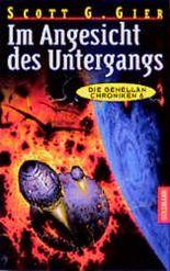 Die Genellan- Chroniken 6. Im Angesicht des Untergangs.