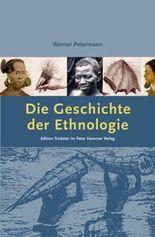 Die Geschichte der Ethnologie