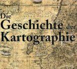 Die Geschichte der Kartographie