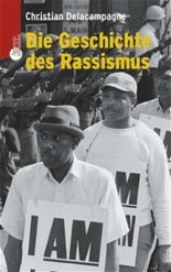 Die Geschichte des Rassismus