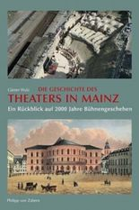 Die Geschichte des Theaters in Mainz