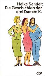Die Geschichten der drei Damen K.