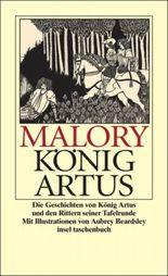 Die Geschichten von König Artus und den Rittern seiner Tafelrunde