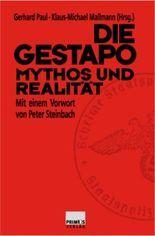 Die Gestapo-Mythos und Realität