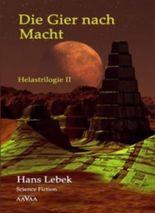DIE GIER NACH MACHT - HELASTRILOGIE II - Sonderformat: MINI-Buch