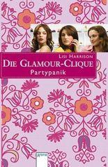 Die Glamour-Clique - Partypanik