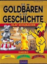 Die Goldbären in der Geschichte