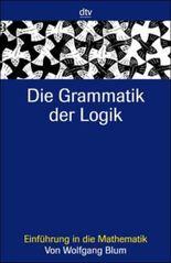 Die Grammatik der Logik