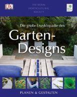 Die große Enzyklopädie des Gartendesigns