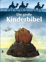 Die grosse Kinderbibel