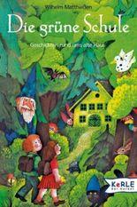 Die grüne Schule