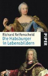 Die Habsburger in Lebensbildern